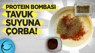Protein Bombası! Tavuk Suyuna Çift Terbiyeli Çorba Tarifi