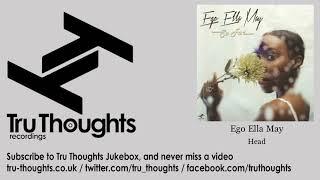Ego Ella May   Head