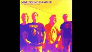 Nine Pound Hammer - She's So Cool