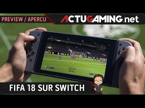 FIFA 18 : On y a joué sur Switch, nos impressions