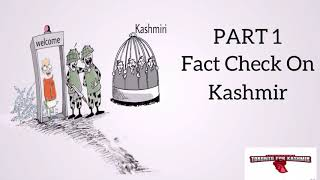 Fact Check On Kashmir Part 1