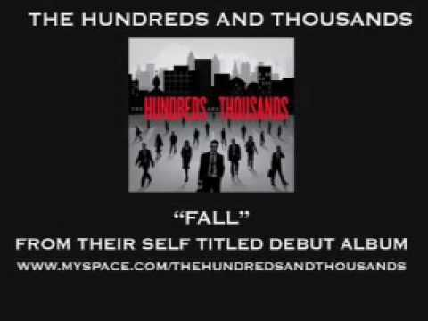Fall (Song) by The Hundreds and Thousands