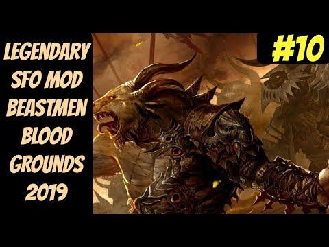 Legendary SFO Khazrak Blood Ground #10 (Beastmen) -- Mortal Empire -- Total War: Warhammer 2