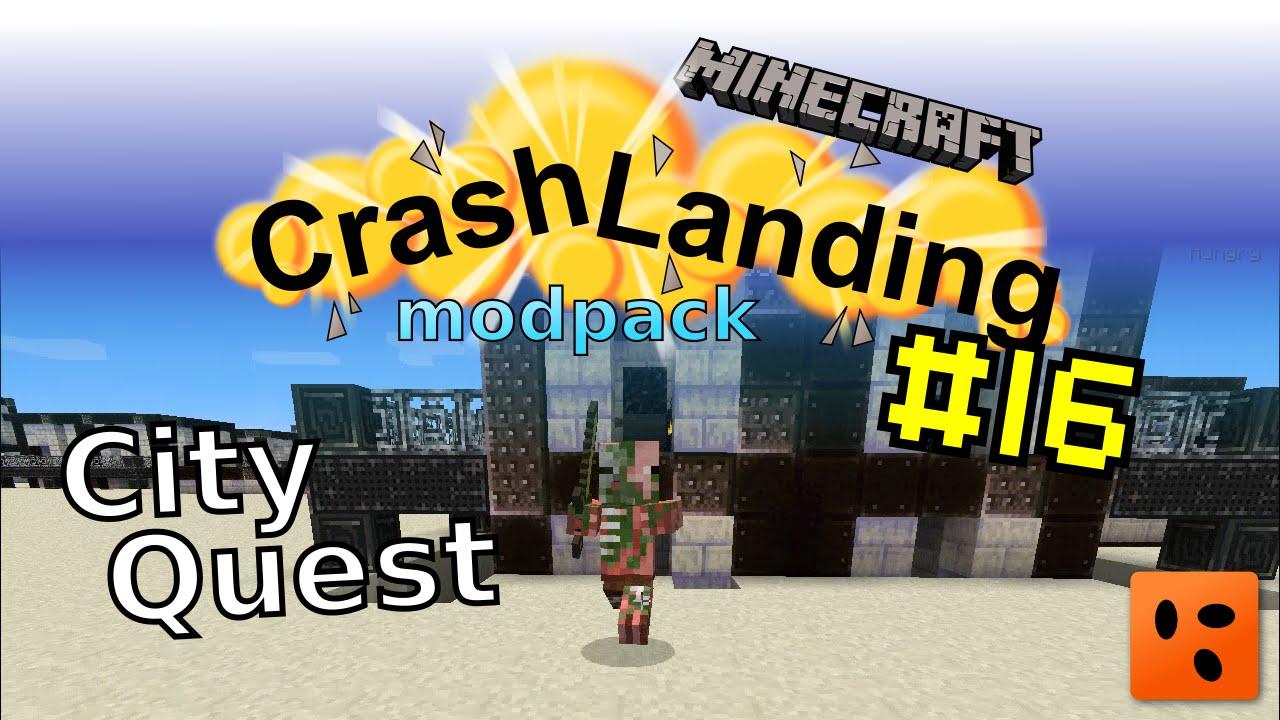 Crash Landing #16 | City Quest