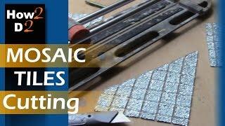 MOSAIC TILES cutting How to cut mosaic tile straight & diamond Dry Cut