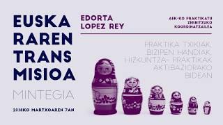 """Edorta Lopez Rey: """"Praktika txikiak, bizipen handiak. Hizkuntza- praktikak aktibaziorako bidean"""""""