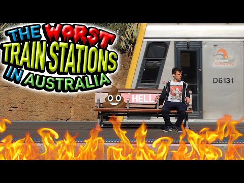 The Worst TRAIN STATIONS in Australia