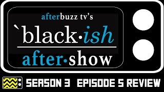 Black-ish Season 3 Episode 5 Review & After Show | AfterBuzz TV