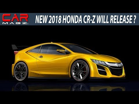 HOT NEWS !! 2018 Honda CR-Z Review Specs And Release