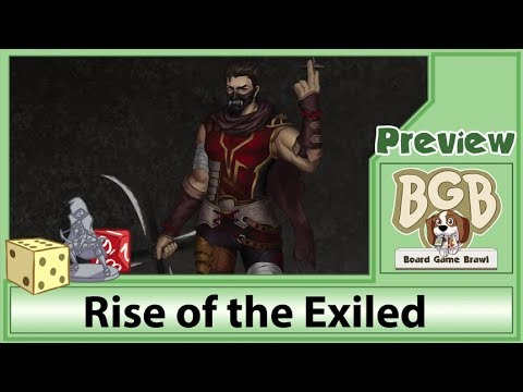 Rise of the Exiled Preview by Board Game Brawl (BGB)