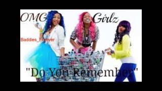 OMG Girlz- Do You Remember NEW SONG 2013