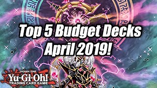 Yu-Gi-Oh! Top 5 Competitive Budget Decks for the April 2019 Format!