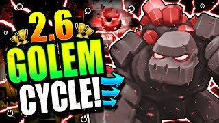 FASTEST GOLEM CYCLE EVER!! INSANE 2.6 CYCLE DECK!! Clash Royale Golem Deck
