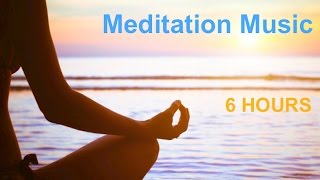 Meditation Music: 6 Hours of Meditation Music Relax