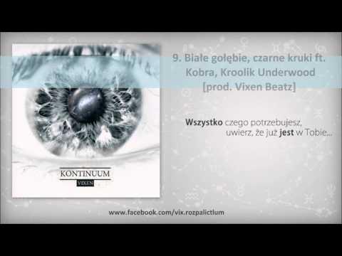 Vixen - Białe gołębie, czarne kruki ft. Kobra, Kroolik Underwood (prod. Vixen Beatz) [Kontinuum]