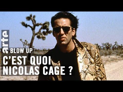C'est quoi Nicolas Cage ? - Blow Up - ARTE