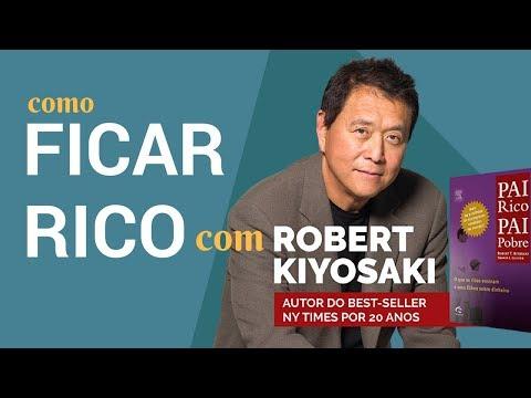 Estratégia para ficar Rico de Robert Kiyosaki, Autor de Pai Rico, Pai Pobre   Ghaio Finanças