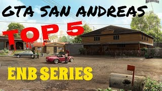 GTA San Andreas TOP 5 Most Downloaded ENB