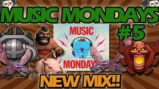 Sweet Mix! Clash Of Clans Music Mondays #5