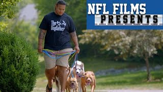 Danny Shelton: His Dogs Give Him a Purpose in Life | NFL Films Presents