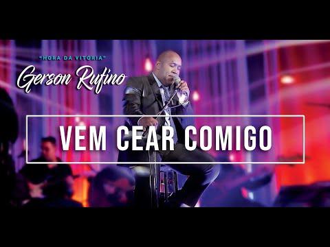 Gerson Rufino - Vem Cear Comigo