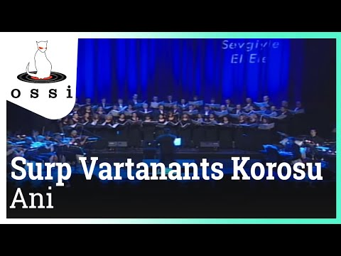 """Ani"" by the St. Vartanants Choir"