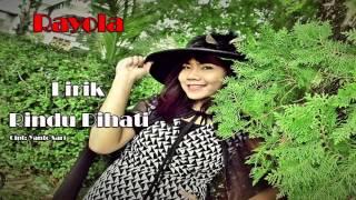 Rayola - Rindu Dihati (Lirik)
