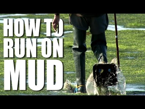 How to Run on Mud