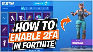 How to Enable 2FA in Fortnite & Unlock Free Boogie Down Emote