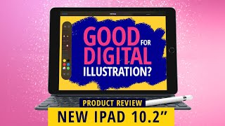 NEW APPLE IPAD 10.2 2019: Good For Digital Illustration? (An Artists Review)