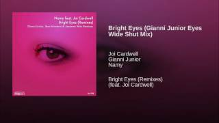 Bright Eyes (Gianni Junior Eyes Wide Shut Mix)