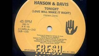 Hanson & Davis - Tonight (Love Will Make It Right) (Dub)