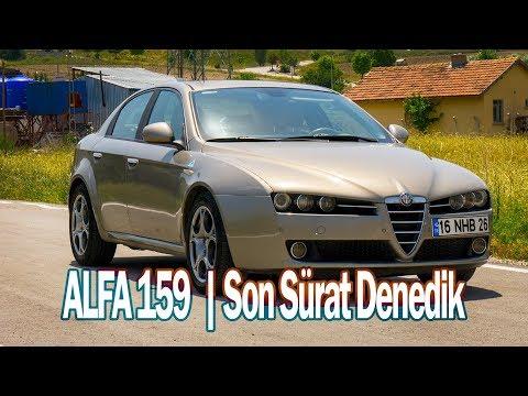 Alfa 159 Sürdüm | Kuzenle Son Sürat Denedik | Test