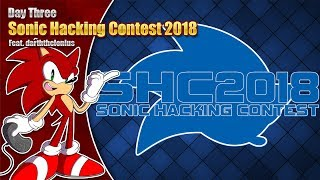 Sonic Hacking Contest 2018 LIVE Stream - Day Three - featuring darththelonius 28th Nov '18 7pm GMT