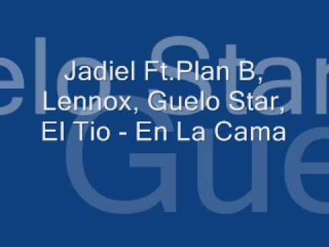 Jadiel Ft Plan B, Lennox, Guelo Star, El Tio   En La Cama