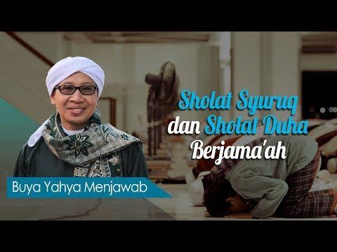 Sholat Syuruq dan Sholat Duha Berjama'ah - Buya Yahya Menjawab