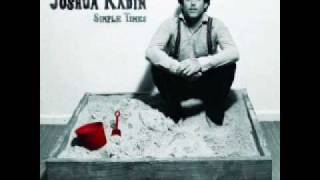 Joshua Radin i'd rather be with you
