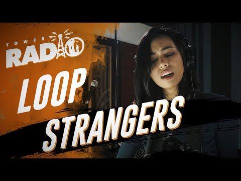 Tower Radio - Loop - Strangers