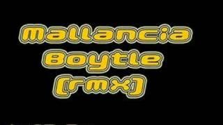 Mallancia-Boytle (RMX)