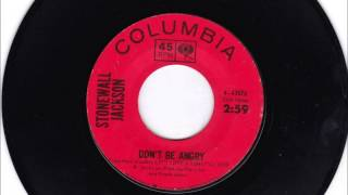Don't Be Angry , Stonewall Jackson , 1964 Vinyl 45RPM