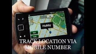 How to Track or Locate anyone via Mobile Number?