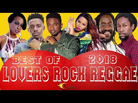 LOVERS ROCK REGGAE MIX BEST OF 2018 SEGMENT 1 Mix by Djeasy