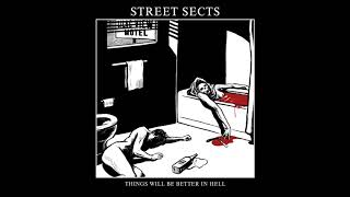 Street Sects    Things Will Be Better In Hell 7""