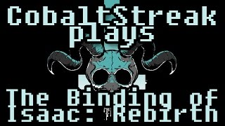 Binding of Isaac: Rebirth - Deathless Streak - Ep.23 - Streakachino