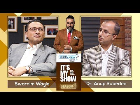 Swarnim Wagle & Dr. Anup Subedee | It's My Show With Suraj Singh Thakuri S03 E19 | 06 June 2020