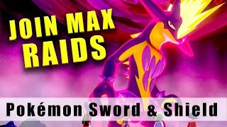 Pokémon Sword and Shield how to join Max Raid Battles