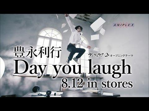 【声優動画】「デュラララ!!×2 転」OP、豊永利行の新曲「Day you laugh」のミュージッククリップ解禁