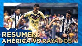 Club América 4 - 2 Monterrey | Resumen | Todos los Goles | Liga MX - Apertura 2019 - Jornada 1