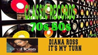 DIANA ROSS - IT'S MY TURN