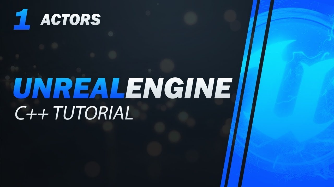 2019 Ultimate Unreal C++ Guide - Episode 1